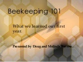 Bee keeping 101 doug and melinda