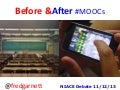 Before and After MOOCs