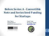 Before Series A - Convertible Note and Series Seed Funding for Startups