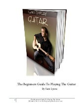 Beginner guide to playing guitar by...