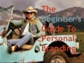 The Beginner's Guide To Personal Branding