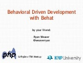 Grand Rapids PHP Meetup: Behavioral Driven Development with Behat