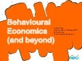 Behavioural economics (and beyond: a presentation to Which? magazine