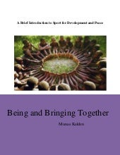 Being and bringing together:a brief...