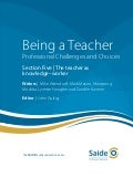 Being a Teacher: Section Five - The teacher as knowledge–worker