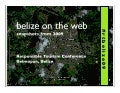 Belize on the web (2009)