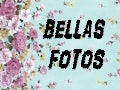 Bellas fotos