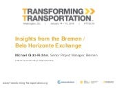 Insights from the Bremen /  Belo Horizonte Exchange - Transforming Transportation 2016