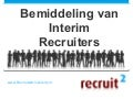 Bemiddeling van interim recruiters