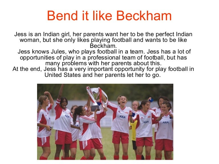 bend it like beckham character analysis essay Essay zum film bend it like beckham - luisa viehe - essay - english - applied geography - publish your bachelor's or master's thesis, dissertation, term paper or essay.