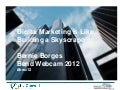 Digital Marketing is Like Building a Skyscraper | Bend WebCAM 2012