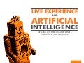 Live Experience & Artificial Intelligence: Creating More Personal Experiences With Big Data