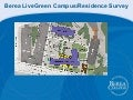 Berea LiveGreen Campus and New Residence Hall Survey