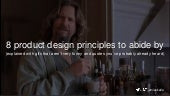 8 Product Design Principles to Abide By