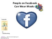 In Social Networks You Wear Masks: ...