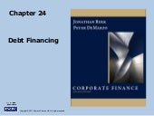 Berk Chapter 24: Debt Financing
