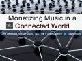 Monetizing Music in a connected society (Berklee alumni event in Nashville)
