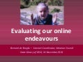 Evaluating your online endevours/Bernard de Broglio