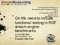On the need to include functional testing in RDF stream engine benchmarks