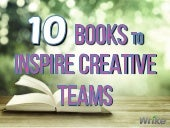 10 Best Books to Inspire Creative Teams
