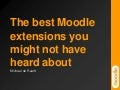 The best Moodle extensions you might not have heard about