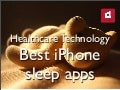 Best iPhone Sleep Apps