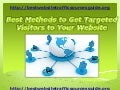 Best methods to get targeted visitors to your website