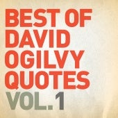 Best of David Ogilvy Quotes Vol. 1 ...