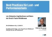 Best Practices für Last- und Performancetests von Enterprise Applikationen auf Basis der Oracle Fusion Middleware