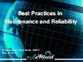 Best Practices in Maintenance and Reliability