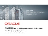 Best Practices – Extreme Performance with Data Warehousing on Oracle Database