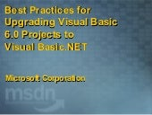 Best practices for upgrading vb 6.0...