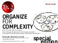 Organize for Complexity, part I+II - Special Edition Paper