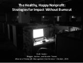 Healthy Happy Nonprofit:  Impact with Burnout