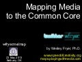 Mapping Media to the Common Core (May 2013)