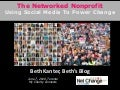 Beth Kanter - The Networked Nonprofit: Using Social Media Effectively to Power Social Change