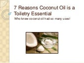 7 Reasons Coconut Oil is a Toiletry Essential