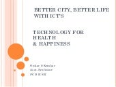 Better city, better life with ict's