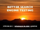 Better Search Engine Testing
