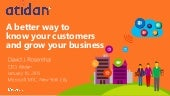 A Better Way to Know your Customers and Grow Your Business