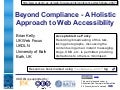 Beyond Compliance - A Holistic Approach to Web Accessibility