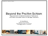 Beyond the Pro/Am Schism: Opportuni...