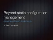 Beyond static configuration