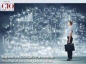 Beyond the CIO/CMO - The Rise of th...