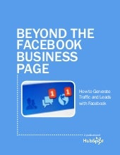 Beyond the Facebook Business Page e...