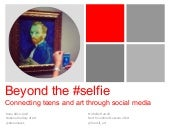 Beyond the Selfie: Connecting Teens...