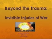 Beyond the Trauma: Invisible Injuri...