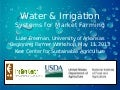 Water & Irrigation Systems for Market Farming