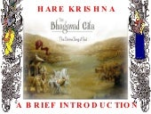 Bhagavad Gita - A Brief Introduction