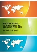 Bhagwati & Sutherland  - The Doha Round: Setting a Deadline, Defining a Final Deal, 2011